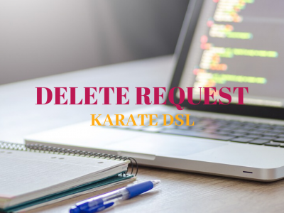Delete_Request_Karate_Dsl_Featured_Image_Techndeck