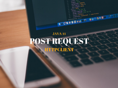 Post_HttpClient_Request_Java11_Featured_Image_Techndeck