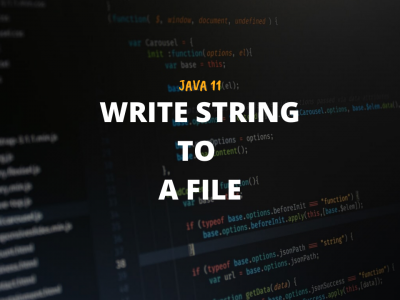 Write_String_To_File_writeString_Java11_Featured_Image_Techndeck