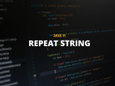 repeat(N)_Java11_Featured_Image_Techndeck